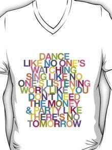 DANCE LIKE THERE'S NO TOMORROW T-Shirt