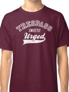 Trespass Sweetly Urged - Shakespeare T-Shirt [White] Classic T-Shirt