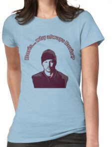 "Boris... why always Boris? (""The Wire"") Womens Fitted T-Shirt"