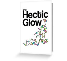 The Hectic Glow - John Green T-Shirt [Colour] Greeting Card