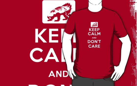 Keep Calm And Don't Care (Honey Badger) White design by jezkemp