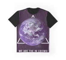 We Are The In Crowd  Graphic T-Shirt