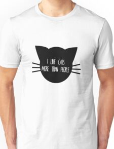 I like Cats More than People Unisex T-Shirt