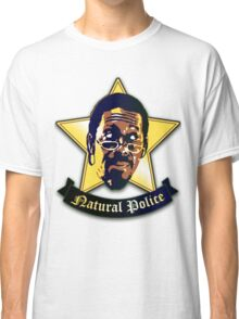 """Natural Po-lice  (""""The Wire"""") Classic T-Shirt"""
