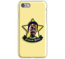 """Natural Po-lice  (""""The Wire"""") iPhone Case/Skin"""