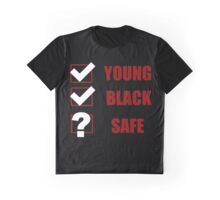 Young, Black, Safe? (I Can't Breathe) Graphic T-Shirt
