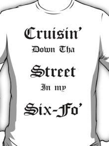 Cruisin Down Tha Street.... T-Shirt