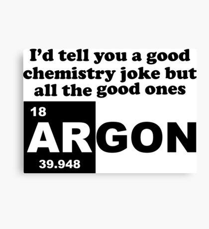 Chemistry Argon Joke Canvas Print