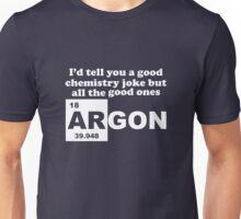 Argon (Are Gone) Unisex T-Shirt