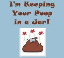 I'm Keeping Your Poop by sammiejayjay