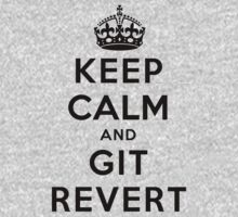 Keep Calm Geeks: Git Revert One Piece - Long Sleeve