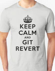 Keep Calm Geeks: Git Revert T-Shirt