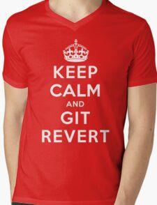Keep Calm Geeks: Git Revert Mens V-Neck T-Shirt