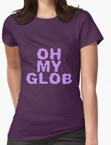 OH MY GLOB Womens Fitted T-Shirt