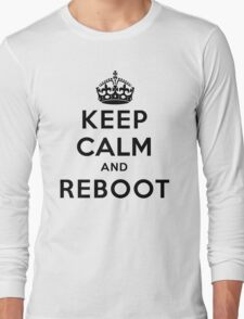 Keep Calm Geeks: Reboot Long Sleeve T-Shirt