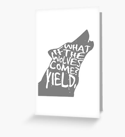 what if the wolves come? Greeting Card