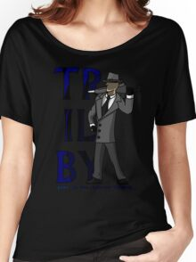 Trilby Women's Relaxed Fit T-Shirt
