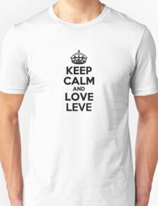Keep Calm and Love LEVE T-Shirt