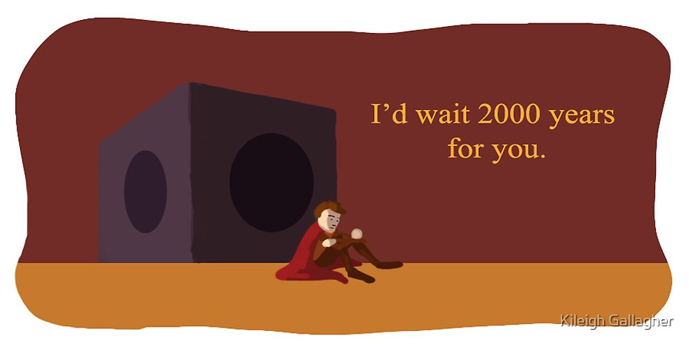 I'd wait 2000 years for you by Kileigh Gallagher