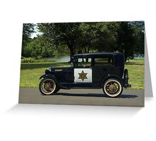 1929 Ford Model A Sheriff's Car Greeting Card