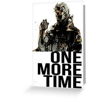 Metal Gear Solid - One More Time Greeting Card