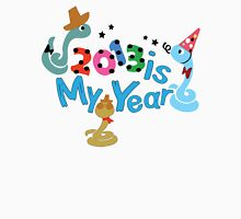 2013 is my Year Unisex T-Shirt