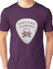 Mother Plucker Unisex T-Shirt