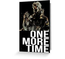 Metal Gear Solid - One More Time - White  Greeting Card