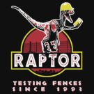 Raptor. Testing fences since 1993. by Jackpot777