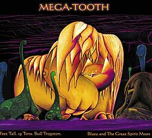 'Mega-tooth'  by Robert Karl Hanson