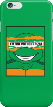 I'm Fine Without Pizza by moysche