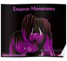 'Emperor Monstronto' Poster