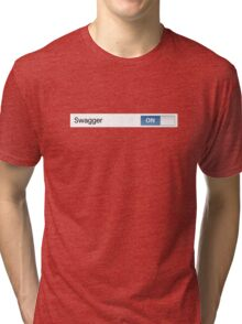 Swagger On Tri-blend T-Shirt