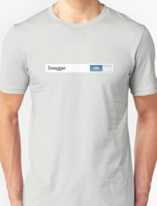 Swagger On Unisex T-Shirt