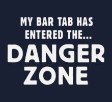 My bar tab has entered the... DANGER ZONE by byzmo