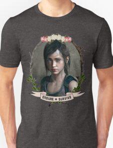 Endure and Survive - Ellie // The Last of Us  Unisex T-Shirt