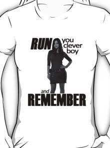 Run, You Clever Boy T-Shirt