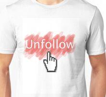 Stop Following Me On Twitter, Stalker Unisex T-Shirt