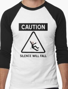 Caution Silence Will Fall Men's Baseball ¾ T-Shirt