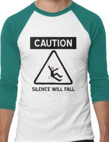 Caution Silence Will Fall Men's Baseball ¾ T-Shirt