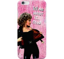 """Tell me about it.. Stud"" Olivia Newton-John Grease iPhone Case/Skin"