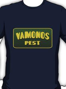 Vamonos Pest - Breaking bad T-Shirt
