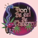 Don't be eel, feel cherry  by Valxart