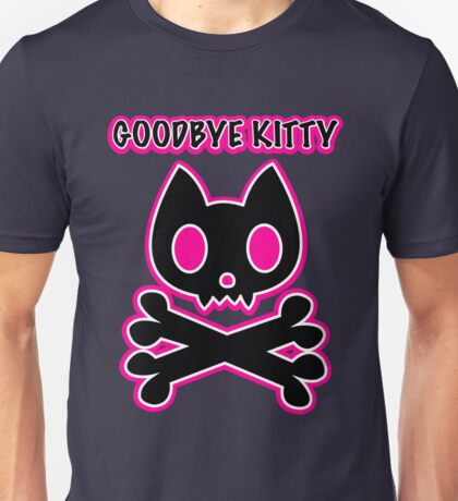 Goodbye Kitty cat skull and crossbones Unisex T-Shirt