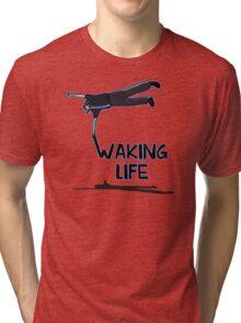 Waking Life Tri-blend T-Shirt