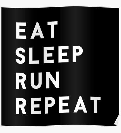 Eat Sleep Run Repeat Poster