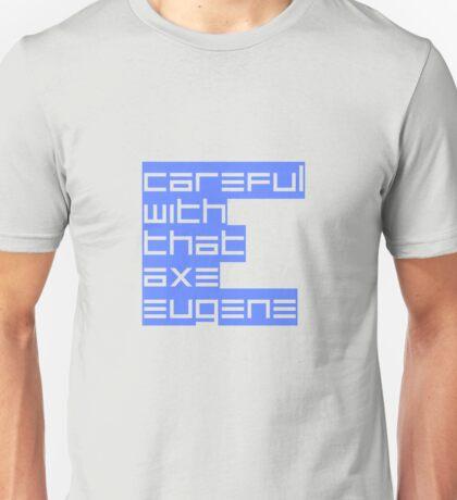 E for Eugene Unisex T-Shirt