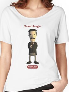 Nikola Tesla - Power Ranger Women's Relaxed Fit T-Shirt