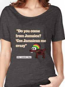 Jamaican me crazy! [White writing] Women's Relaxed Fit T-Shirt