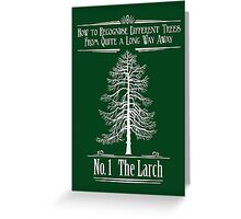No. 1 The Larch Greeting Card